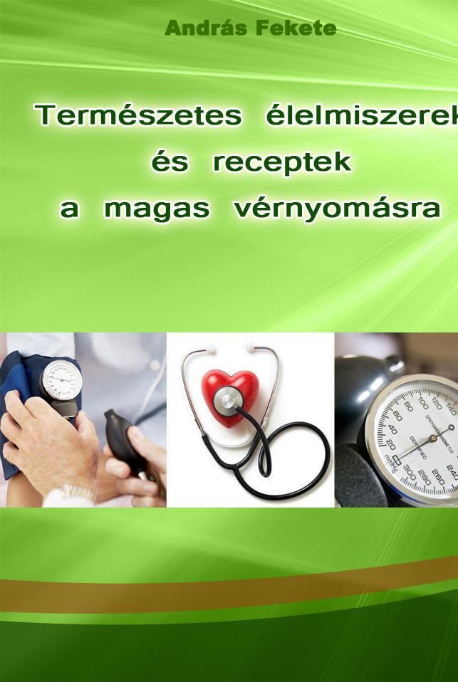 Mire számíthat a magas vérnyomással kezelt beteg?