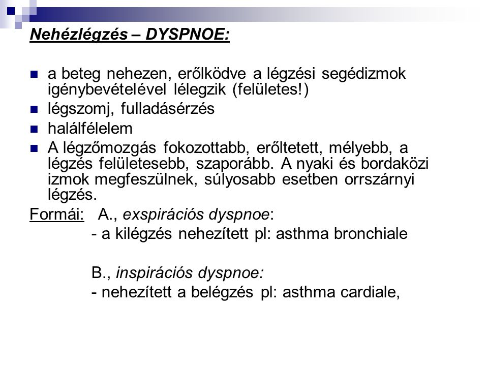 magas vérnyomású belégzési nehézlégzés minden a betegség magas vérnyomásáról