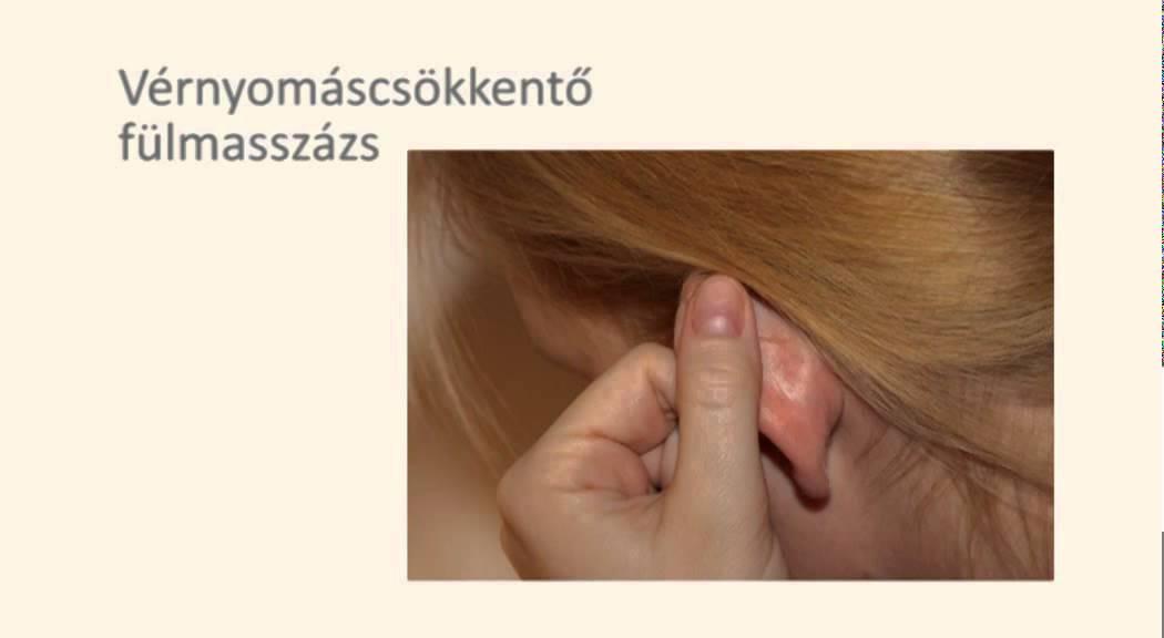 fülmasszázs magas vérnyomás esetén magas vérnyomás patogenezis etiológiai klinika